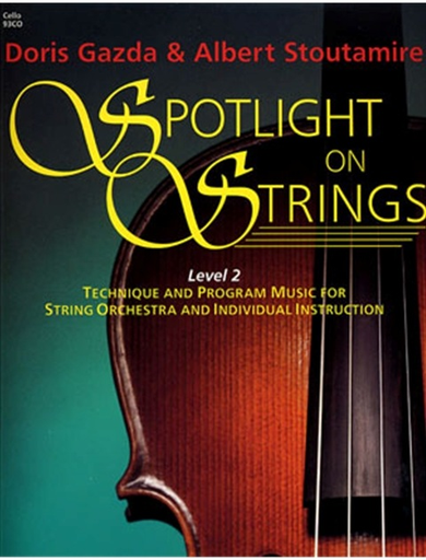 Gazda: Spotlight on Strings, Book 2 (Cello)