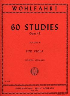 International Music Company Wohlfahrt, F. (Vieland): 60 Studies Op. 45, Book 2 (viola)