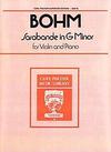Carl Fischer Bohm, Carl: Sarabande in G minor (violin & piano)