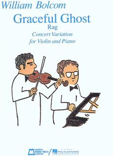 HAL LEONARD Bolcom, W.: Graceful Ghost Rag (violin, and piano)