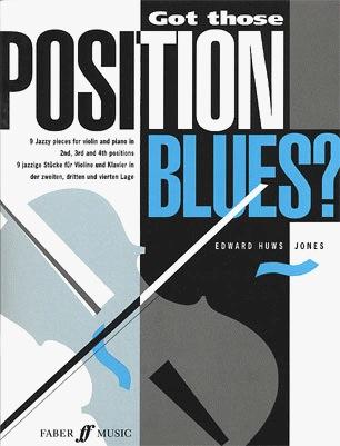 Jones, Edward H.: Got those Position Blues?(violin & piano)