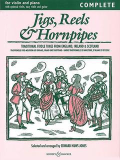 HAL LEONARD Jones, E.H.: Jigs, Reels & Hornpipes Complete (1 or 2 violins, chords, piano)