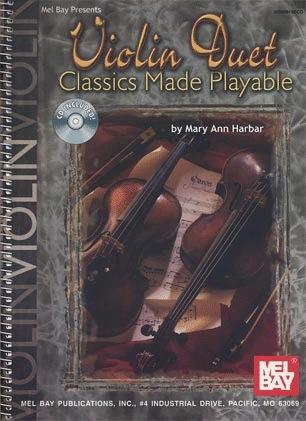 Harbar, Mary Ann: Violin Duet-Classics Made Playable (2 violins, CD)