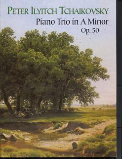 Dover Publications Tchaikovsky, P.I.: (Dover Score) Piano Trio in A minor, Op.50 (piano trio)