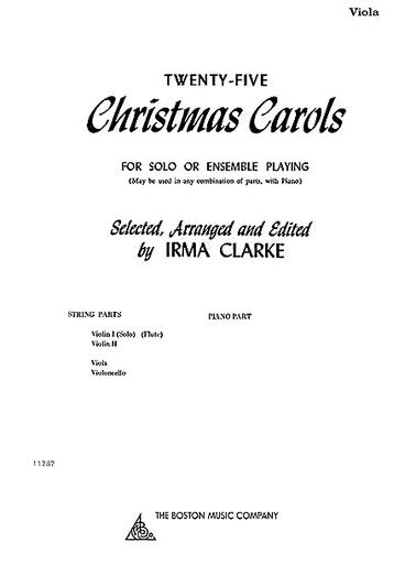 HAL LEONARD Clarke: 25 Christmas Carols for Solo or Ensemble (Viola part is not a solo part)