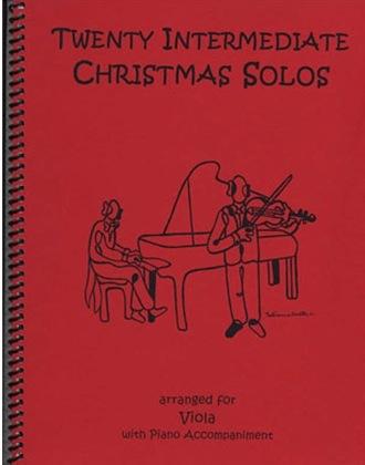 Last Resort Music Publishing Kelley, Daniel: Twenty Intermediate Christmas Solos (viola & piano)