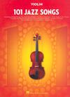 HAL LEONARD 101 Jazz Songs (violin)