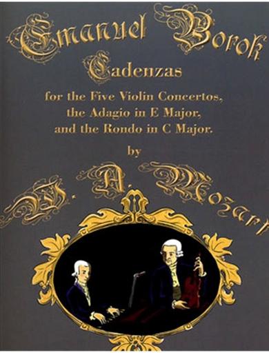 Carl Fischer Borok, Emanuel: Cadenzas for the Mozart Violin Concertos, Adagio & Rondo