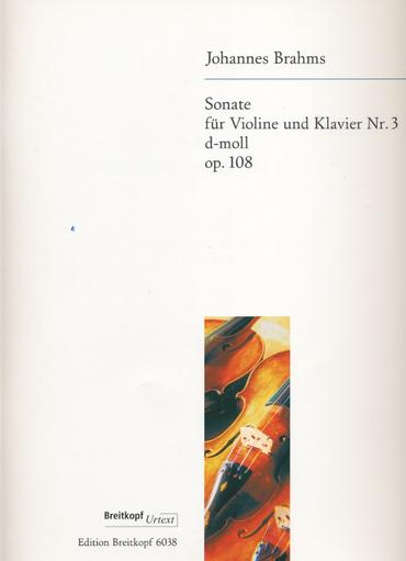 Brahms, Johannes: Sonata #3 Op.108
