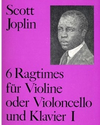 Joplin, Scott: Ragtimes, Vol. 1 (violin or cello and piano)