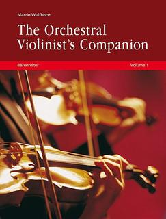 Barenreiter Wulfhorst: The Orchestral Violinist's Companion, Vols.1 & 2 (violin) Barenreiter