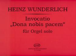 HAL LEONARD Wunderlich, H.: Invocatio ''Dona Nobis Pacem'' for Violin and Organ (violin, and organ)