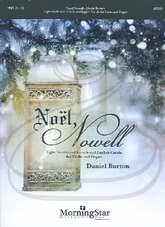 MorningStar Burton, D.: Noel, Nowell - Eight Traditional French and English Carols (Violin and Organ)