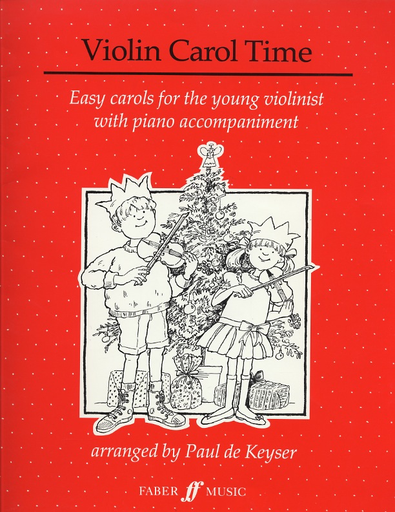 Faber Music De Keyser: Violin Carol Time-Easy Carols for the young violinist with piano