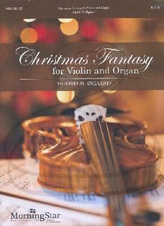 MorningStar Ogaard: Christmas Fantasy (violin & organ) MorningStar