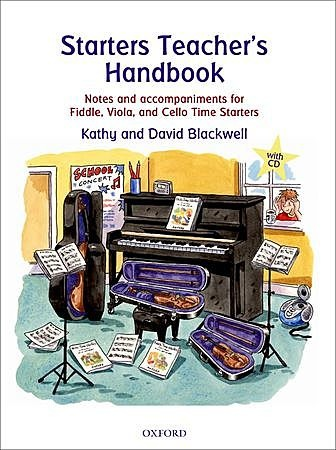 Blackwell: Starters Teacher's Handbook - notes and accompaniments for fiddle, viola & cello time starters