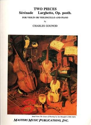 LudwigMasters Gounod, Charles: Serenade & Larghetto (cello or violin & piano)
