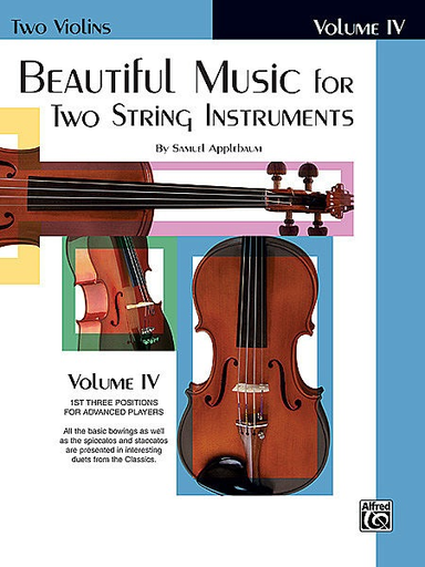 Alfred Music Applebaum, S.: Beautiful Music for Two String Instruments Book 4 (2 violins) Alfred