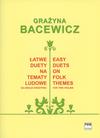 HAL LEONARD Bacewicz: Easy Duets on Folk Themes (two violins) PWM Edition
