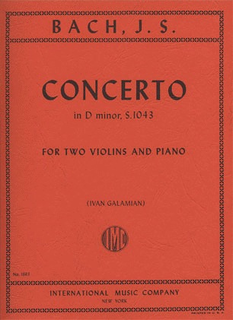 International Music Company Bach, J.S. (Galamian): Concerto in D minor, BWV1043 (2 violins, and piano) IMC