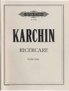 Karchin, Louis: Ricercare for Solo Violin
