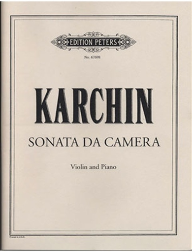 Karchin, Louis: Sonata da camera (violin & piano)