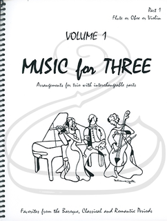 Last Resort Music Publishing Kelley: Music for Three, Vol.1, Part 1 - Favorites from the Baroque, Classical & Romantic Periods (violin/flute/oboe) Last Resort