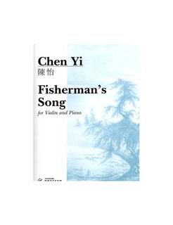 Carl Fischer Yi, Chen: Fisherman's Song (Violin & Piano)