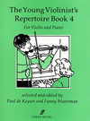 De Keyser, Paul: Young Violinist Repertoire Bk.4 (violin & piano)