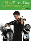 HAL LEONARD Bennet, Ned: A New Tune A Day Performance Pieces for Violin (violin & CD)