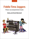 Oxford University Press Blackwell, K.&D.: Fiddle Time Joggers (piano accompaniment)