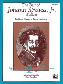 Alfred Music Strauss, J. (Paradise): The Best of Johann Strauss, Jr. Waltzes (violin 2)