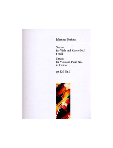 Brahms, Johannes: Viola Sonata Op.120 #1 in f minor (violin & piano)