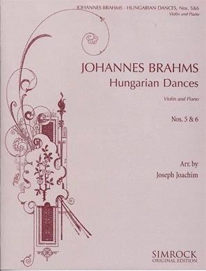 HAL LEONARD Brahms, Johannes (Joachim): Hungarian Dances #5 & 6 (violin & piano)