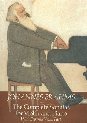 Brahms, Johannes: Sonatas (violin & piano)
