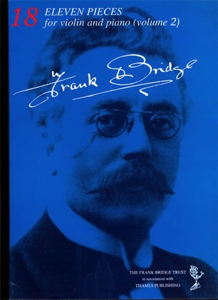 Bridge, Frank: Eleven Pieces Vol.2 (violin & piano)