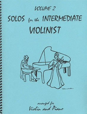 Last Resort Music Publishing Kelley, Daniel: Solos for the Intermediate Violinist Vol.2 (violin & piano)