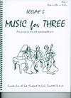 Last Resort Music Publishing Kelley, Daniel: Music for Three Vol.5 Late 19th-Early 20th Century (violin 1)