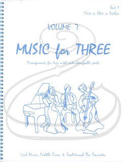 Last Resort Music Publishing Kelley: Music for Three, Vol.7, Part 1 - Irish Music, Fiddle Tunes, & Traditional Pop Favorites (violin/flute/oboe) Last Resort