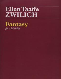 Carl Fischer Zwilich, Ellen Taaffe: Fantasy for solo Violin