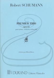 HAL LEONARD Schumann, R.: Trio No.1, Op.63 (piano trio) Editions Durand
