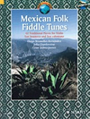 HAL LEONARD Brossollet-Hernandez: Mexican Folk Fiddle Tunes - 42 Traditional Pieces (violin with CD) SCHOTT