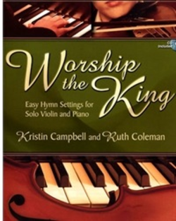 Lorenz Campbell & Coleman: Worship the King - Easy Hymn Settings (violin & piano)(CD) Lorenz