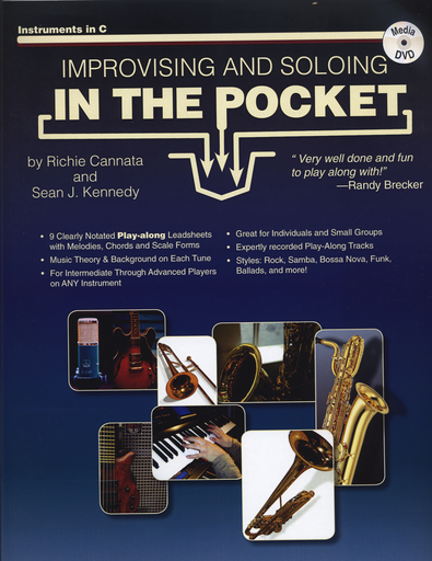 Carl Fischer Cannata, Richie and Sean Kennedy: Improvising and Soloing In the Pocket, for instruments in C