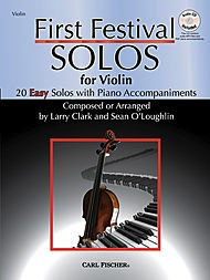 Carl Fischer Clark, Larry & Sean O'Leary: First Festival Solos for Violin with CD accompaniment.)