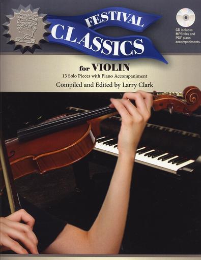 Carl Fischer Clark, Larry (editor): Festival Classics-13 Solo Pieces (violin & piano)