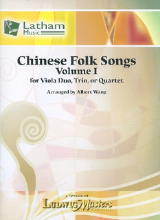 Wang, Albert: Chinese Folk Songs, Vol. 1 (for Viola Duo, Trio or Quartet) score and parts