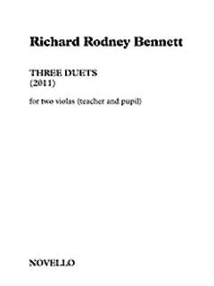 HAL LEONARD Bennett, Richard Rodney: Three Duets (2011) for two violas (teacher and pupil)