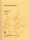 Bredemeyer, Reiner: Solo 3 for Viola