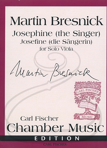 Carl Fischer Bresnick, Martin: Josephine (the Singer) for Solo Viola